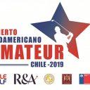 Sudamérica da inicio a su temporada 2019 con el Abierto Sudamericano Amateur en Chile